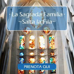 biglietti Sagrada Familia